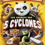 Kung_Fu_Panda___Les_Secrets_des_Cinq_Cyclones