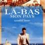 La-bas,_mon_pays_(2000)