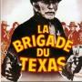 La_Brigade_du_Texas