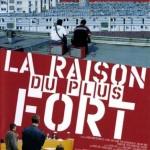La_Raison_du_Plus_Fort