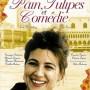 Pain,_tulipes_et_comedie