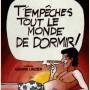 T_empeches_tout_le_monde_de_dormir