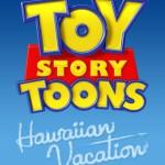 Toy_story__Hawaiian_Vacation