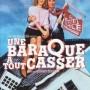 Une_baraque_a_tout_casser