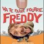 Va_te_faire_foutre_Freddy